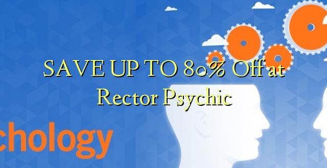 Hifadhi hadi 80% Off at Rector Psychic