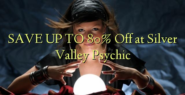 BONYEZA KWA 80% Ondoka kwa Silver Valley Psychic