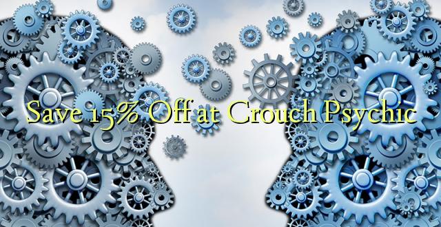 Okoa 15% Off katika Crouch Psychic
