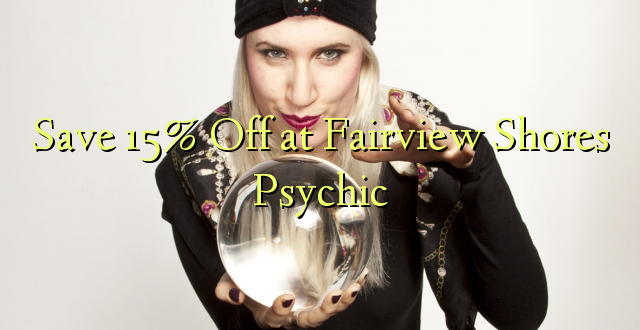 Okoa 15% Off at Fairview Shores Psychic