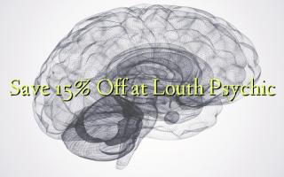 Hifadhi 15% Toka kwenye Louth Psychic