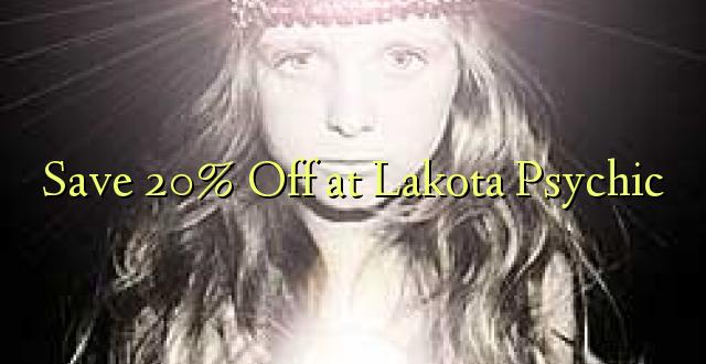 Okoa 20% Off katika Lakota Psychic
