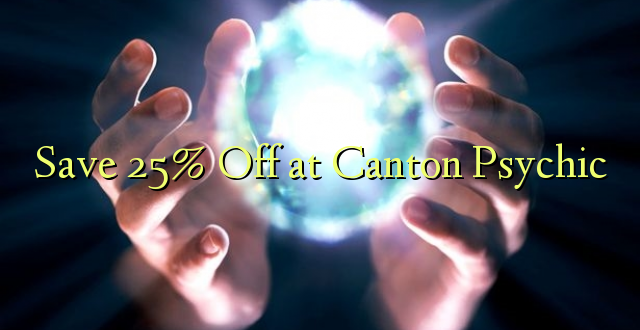 Okoa 25% Off at Canton Psychic