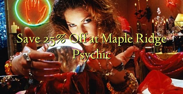 Okoa 25% Off at Maple Ridge Psychic
