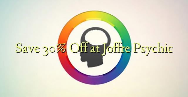 Okoa 30% Off katika Joffre Psychic