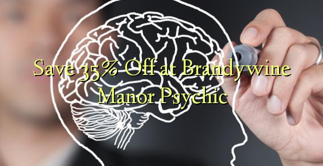 Okoa 35% Off katika Brandywine Manor Psychic