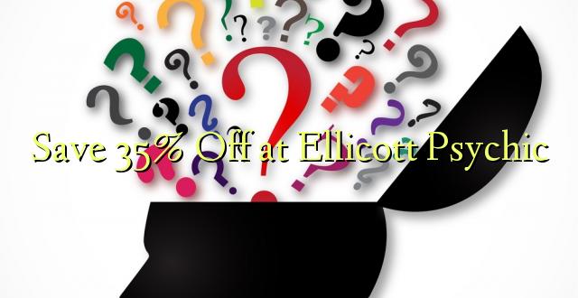 Okoa 35% Off katika Ellicott Psychic