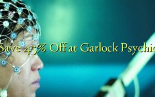 Gem 45% Off på Garlock Psychic