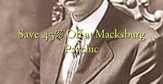 Okoa 45% Off huko Macksburg Psychic