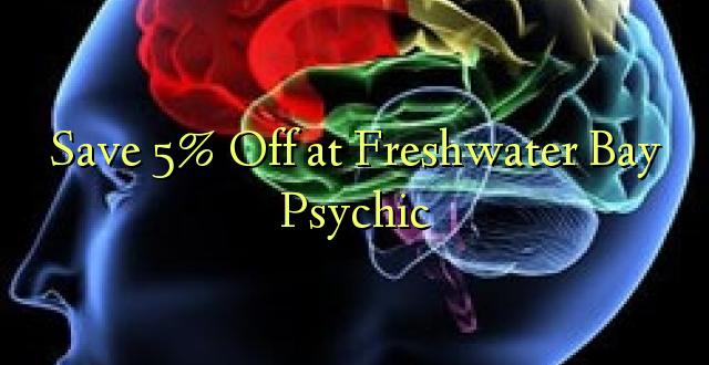 Hifadhi 5% Toka kwenye Maji ya Maji ya Freshwater Bay