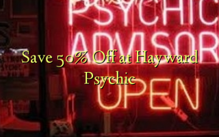 Gem 50% Off på Hayward Psychic