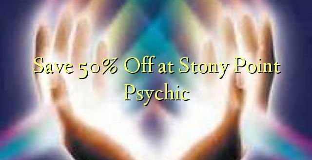 Okoa 50% Off katika Stony Point Psychic