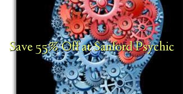 Okoa 55% Off katika Sanford Psychic