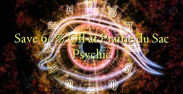 Okoa 60% Off katika Prairie du Sac Psychic