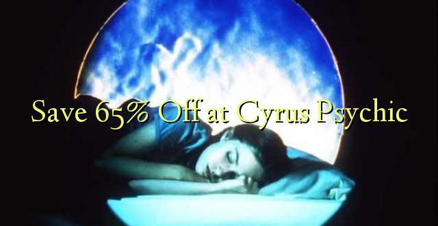 Saglabājiet 65% Off pie Cyrus Psychic