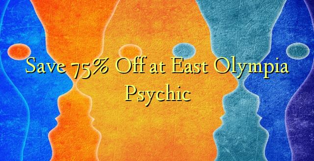Okoa 75% Off katika Mashariki ya Psychic Psychic