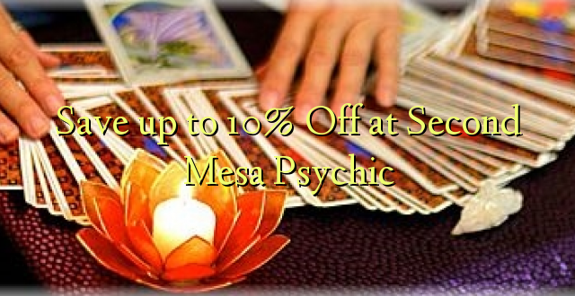 Okoa hadi 10% Off at Second Mesa Psychic