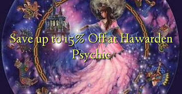 Okoa hadi 15% Off katika Hawarden Psychic