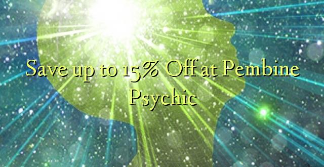 Okoa hadi 15% Off huko Pembine Psychic