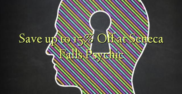 Okoa hadi 15% Off katika Seneca Falls Psychic