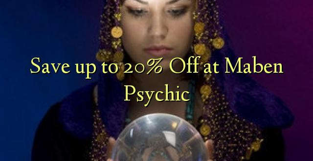 Hifadhi hadi 20% Fungua kwenye Maben Psychic