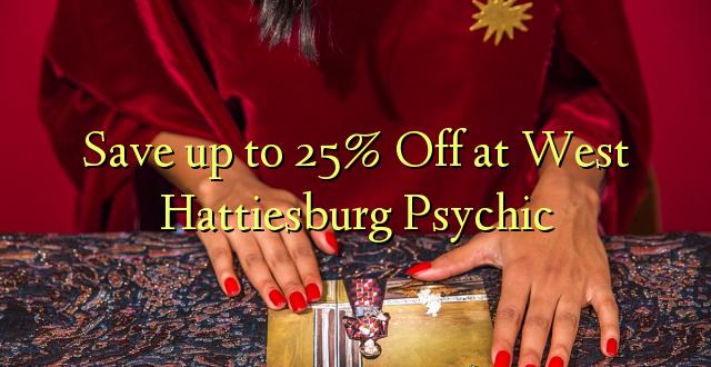 Okoa hadi 25% Off at West Hattiesburg Psychic