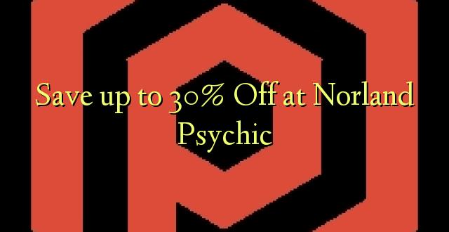 Okoa hadi 30% Off huko Norland Psychic