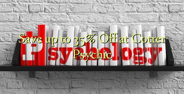 Okoa hadi 35% Off at Cotter Psychic