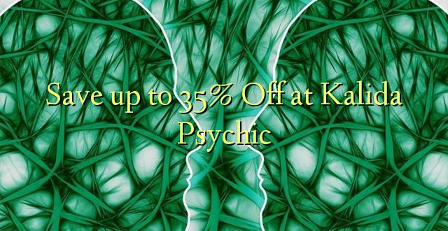 Hifadhi hadi 35% Fungua kwenye Kalida Psychic
