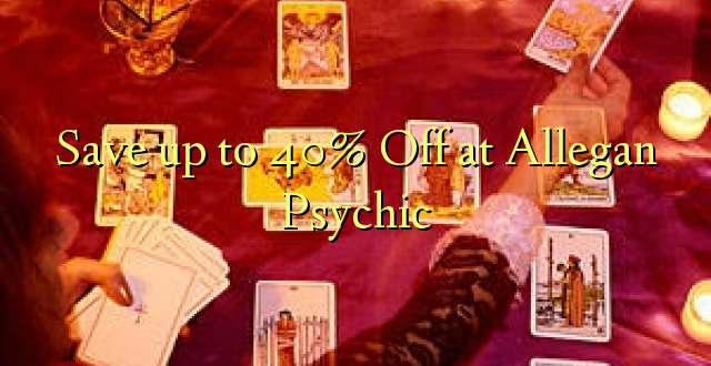 Okoa hadi 40% Off at Allegan Psychic