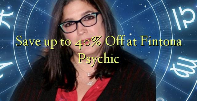 Okoa hadi 40% Off at Fintona Psychic