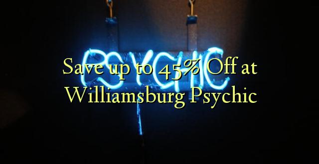 Okoa hadi 45% Off huko Williamsburg Psychic
