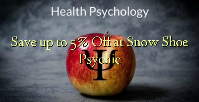 Okoa hadi 5% Off at Snow Shoe Psychic