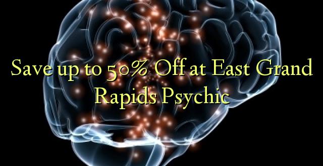 Okoa hadi 50% Off at East Grand Rapids Psychic