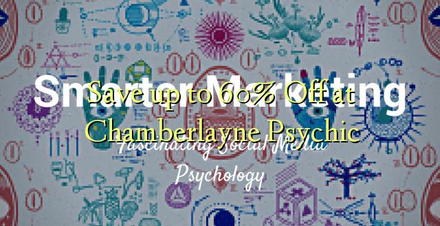 Okoa hadi 60% Off katika Chamberlayne Psychic