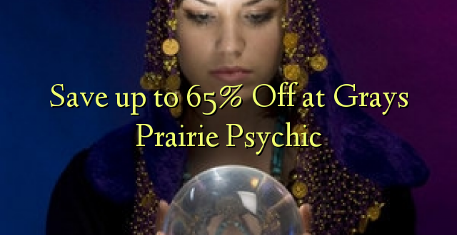 Okoa hadi 65% Off at Grey Prairie Psychic