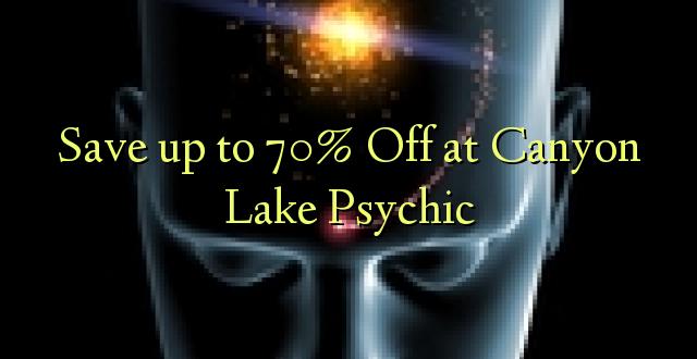 Okoa hadi 70% Off katika Canyon Lake Psychic