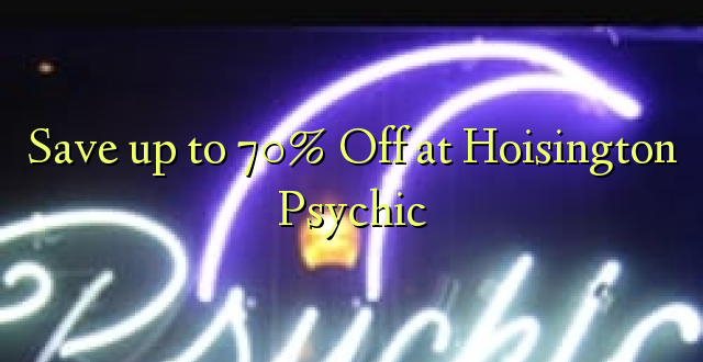 Okoa hadi 70% Off at Hoisington Psychic