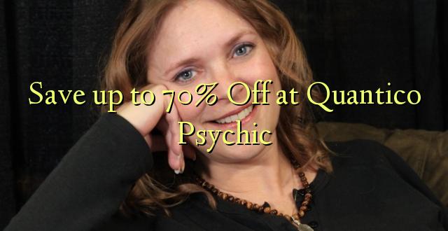 Okoa hadi 70% Off kwa Quantico Psychic