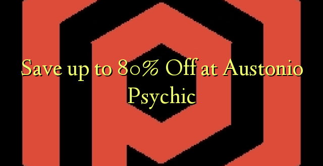 Okoa hadi 80% Off at Austonio Psychic