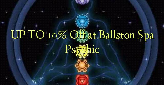 Hadi 10% iko pale Ballston Spa Psychic