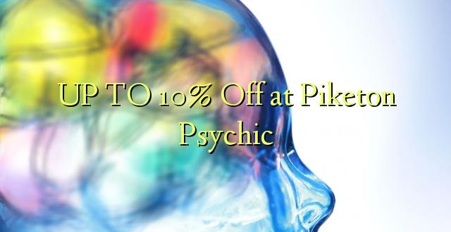 Hadi 10% iko huko Piketon Psychic