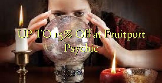 Hadi 15% iko Fruitport Psychic