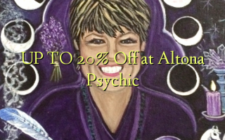 UP TO 20% Off at Altona Psychic