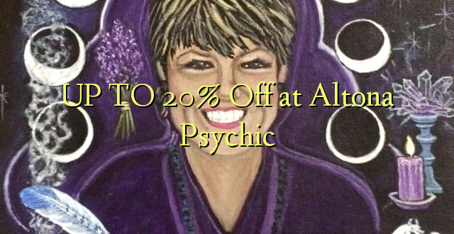 UP TO 20% Omba kwenye Altona Psychic