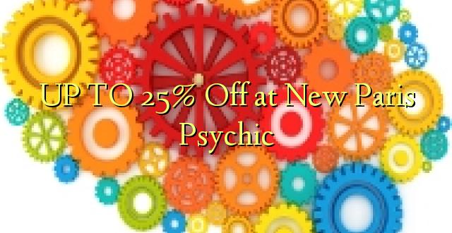 Hadi 25% iko katika New Paris Psychic