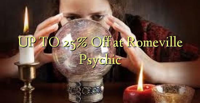 Hadi 25% iko huko Romaville Psychic