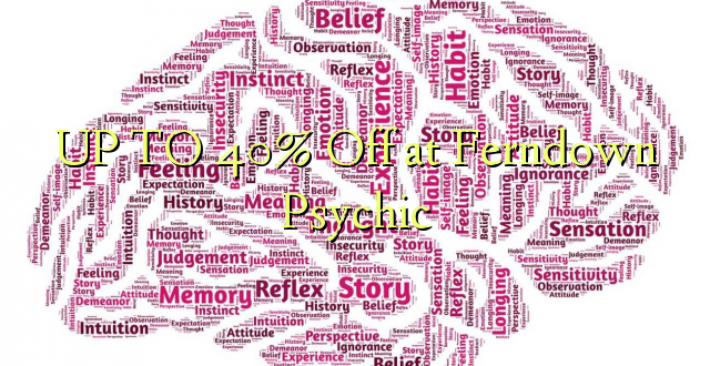 Hadi 40% iko katika Ferndown Psychic