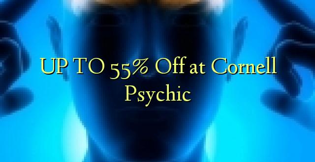 Hadi 55% iko katika Cornell Psychic