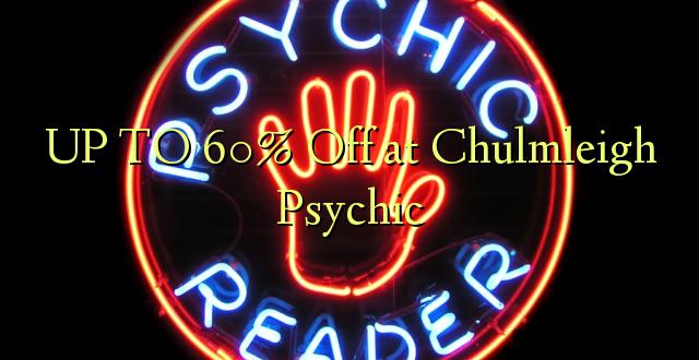 Hadi 60% iko katika Chulmleigh Psychic